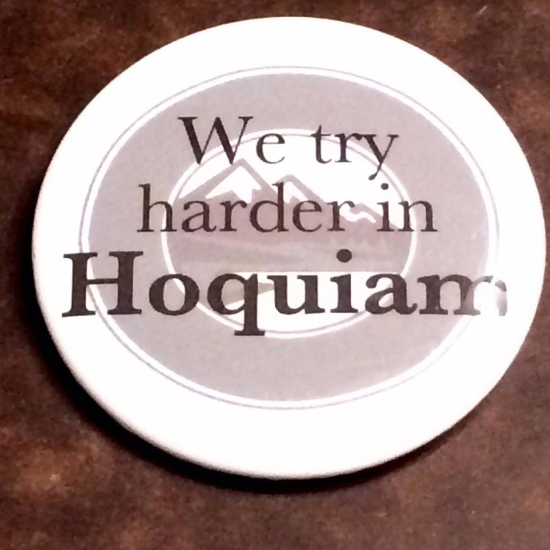 We try harder in Hoquiam