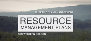 U.S. Bureau of Land Management releases draft management plan for Western Oregon