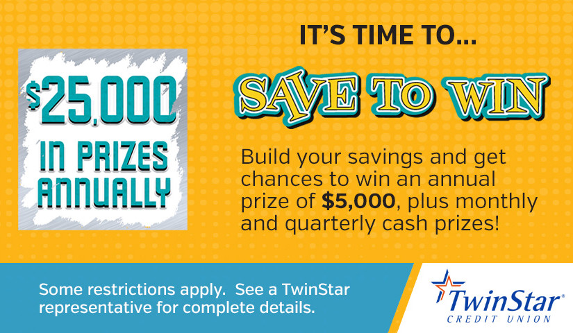 "TwinStar Credit Union member wins Thousands with ""Save to Win"" account"