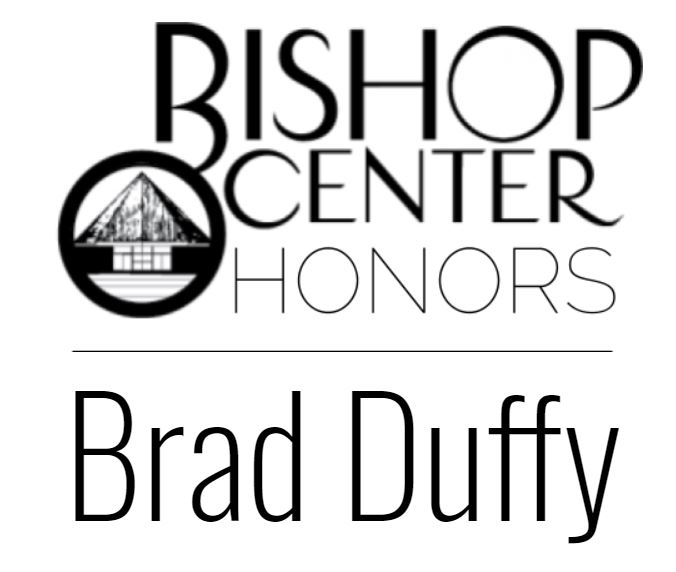 Bishop Center Honors Director Brad Duffy